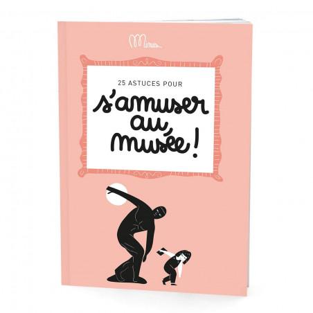Cahier activité s amuser au musée - Minus - couverture